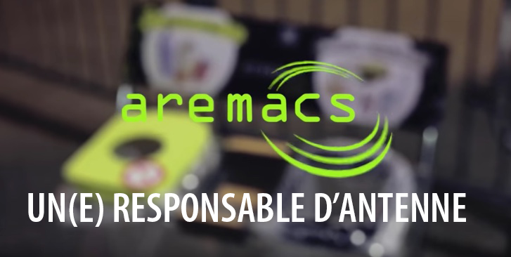 [AREMACS RECRUTE] RESPONSABLE D'ANTENNE