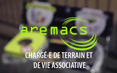 [AREMACS RECRUTE] CHARGÉ·E DE TERRAIN ET DE VIE ASSOCIATIVE H/F